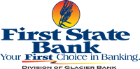 First State Bank - Your First Choice in Banking - Division of Glacier Bank logo
